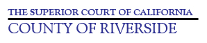 Superior Court of California, County of Riverside